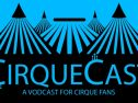CirqueCast, Season 2 Episode 3:<br />CRYSTAL Review & Interview