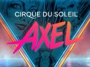 AXEL – A New Experience Fusing World-Class Ice Skating with Breathtaking Acrobatics