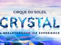 "BREAKING: ""CRYSTAL – A Breakthrough Ice Experience"""